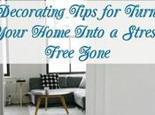 Decorating Tips Turning Your Home Into Stress-Free Zone