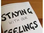 Zine! Staying with Feelings