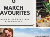 Lifestyle: March Favourites