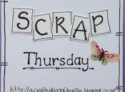 Scrap Thursday Part