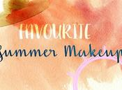 Current Makeup Favorites [summer Edition]