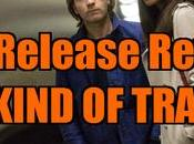 Release Review KIND TRAITOR