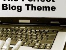 Tips Choosing Perfect Blog Theme