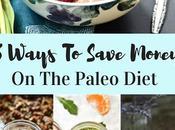Ways Save Money Paleo Diet