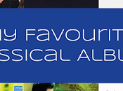 Favourite Classical Albums