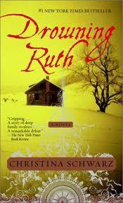 Fiction Review: Drowning Ruth Christina Schwarz