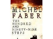 Hundred Ninety-Nine Steps- Michael Faber
