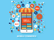 Effective Ways Boost Your Mobile Commerce Sales