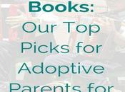 Best Adoption Books: Picks Adoptive Parents 2016