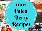 100+ Paleo Berry Recipes