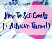 Goals Achieve Them!)