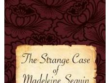 Review Q&A: Strange Case Madeleine Seguin
