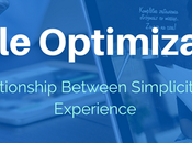 Mobile Optimization: Relationship Between Simplicity User Experience