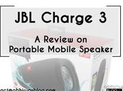 Charge Review Portable Mobile Speaker
