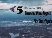 Reasons Business Class Flights Better Than First