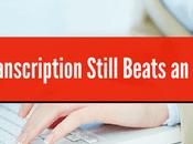 Manual Transcription Still Beats Automated