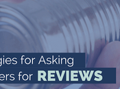 Smart Strategies Asking Your Customers Reviews