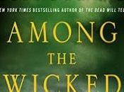 Among Wicked Linda Castillo- Feature Review