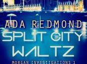Taylor Reviews Split City Waltz (Morgan Investigations Redmond