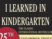 Robert Fulghum Really Need Know Learned Kindergarten