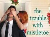 Trouble With Mistletoe Jill Shalvis- Feature Review