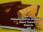 Philippine Bureau Immigration Almost Ruined Malaysia Singapore Tour
