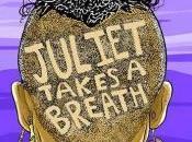 Danika Reviews Juliet Takes Breath Gabby Rivera