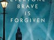 Everyone Brave Forgiven Chris Cleave