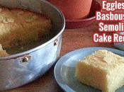 Eggless Basbousa Semolina Cake Recipe
