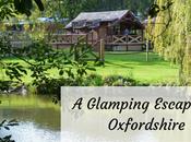Glamping Lodge Break Oxfordshire Discovering Superglamp