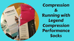 Compression Running with Legend Performance Socks