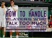 Handle Players Talk Much Tennis Quick Tips Podcast