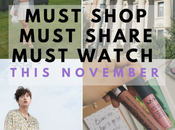 Must Shop, Share Watch This November