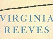 Work Like Other Virginia Reeves REVIEW