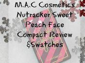 M.A.C Cosmetics Nutcracker Sweet Peach Face Compact Review Swatches