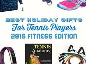 Best Holiday Gifts Tennis Players 2016 Fitness Edition