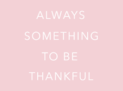 There Always Something Thankful