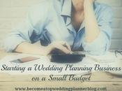 Tips Starting Wedding Planning Business Small Budget