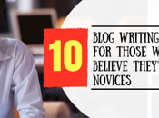 Blog Writing Tips Those Believe They're Novices