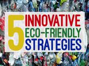 Innovative Eco-Friendly Strategies
