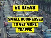 Ideas Small Businesses More Website Traffic