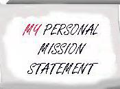 Personal Mission Statement-Do Have One?