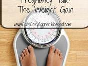 Pregnancy Talk: Weight Gain
