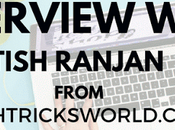 Interview with Atish Ranjan Founder TechTricksWorld