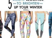 Bright Leggings Brighten Your Winter