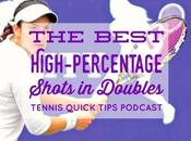 Best High-Percentage Shots Doubles Tennis Quick Tips Episode