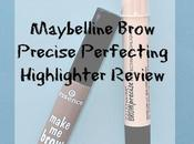 Maybelline Brow Precise Perfecting Highlighter Review, Swatches, Demo