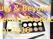 Beauty Beyond Best Products 2016
