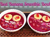 Beet Banana Smoothie Bowl Guilt Free