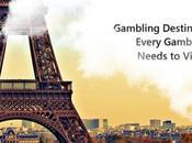 Gambling Destinations Every Gambler Needs Visit